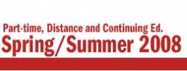 Part Time, Online and Continuing Studies Calendar - Spring/Summer 2008